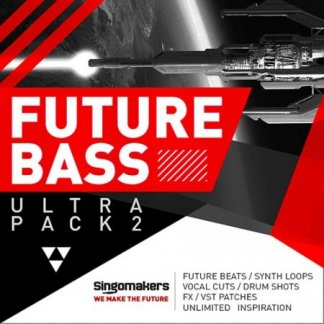 Singomakers Future Bass Ultra Pack Vol 2