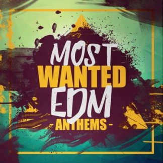 Elevated EDM Most Wanted EDM Anthems