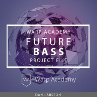 Warp Academy Future Bass Project File