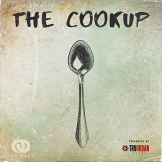 Tru-Urban Lux Keyz The Cookup