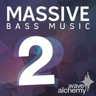 Wave Alchemy Massive Bass Music II