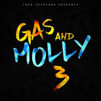 Trap Veterans Gas And Molly 3