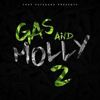 Trap Veterans Gas And Molly 2