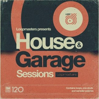 Loopmasters House and Garage Sessions