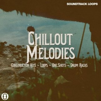 Soundtrack Loops Chillout Melodies