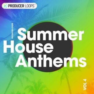 Producer Loops - Summer House Anthems Vol 4