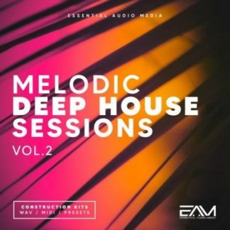 Essential Audio Media Melodic Deep House Sessions Vol 2