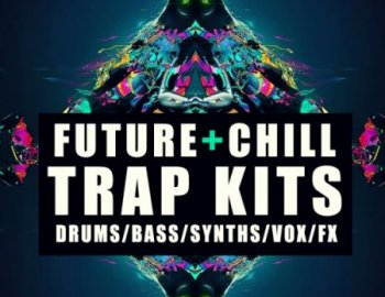 Function Loops Future And Chill Trap Kits