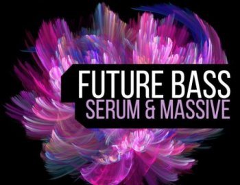 Surge Sounds Future Bass For Massive and Serum