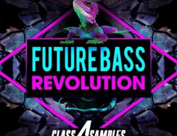 Class A Samples Future Bass Revolution