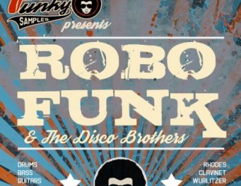 Future Loops RoboFunk And The Disco Brothers