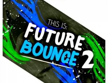 Audentity This is Future Bounce 2