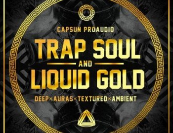 CAPSUN ProAudio Trap Soul and Liquid Gold
