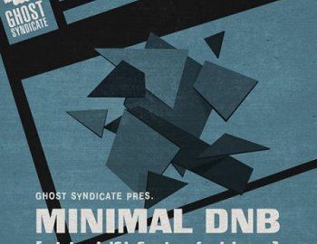 Ghost Syndicate Minimal DnB