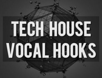 EDM Sound Productions Tech House Vocal Hooks