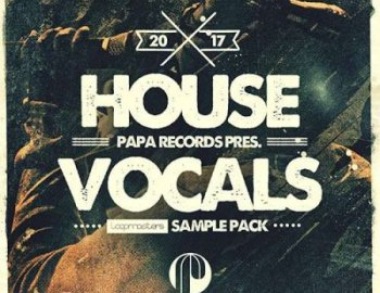 Loopmasters Papa Records House Vocals