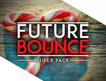 Audentity Records Future Bounce Super Pack