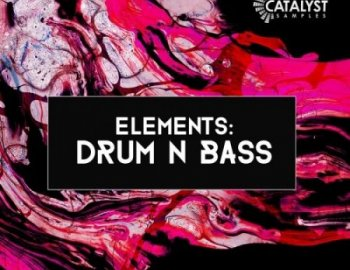 Catalyst Samples Elements Drum N Bass
