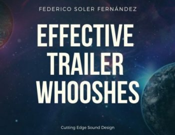 Federico Soler Fernández - Effective Trailer Whooshes
