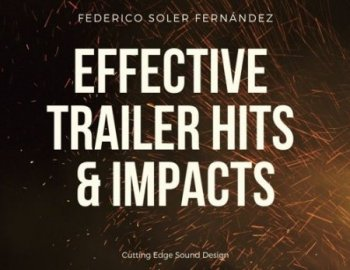 Federico Soler Fernández - Effective Trailer Hits & Impacts