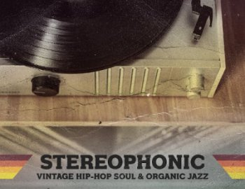 Production Master Stereophonic - Hip Hop Soul & Organic Jazz Sessions