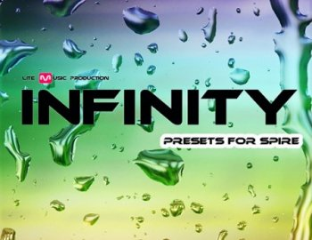 Lite Music Production INFINITY For Spire