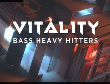 Gravitas Create VITALITY - Bass Heavy Hitters by Prismatic for Serum