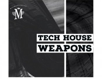 Mycrazything Records Tech House Weapons