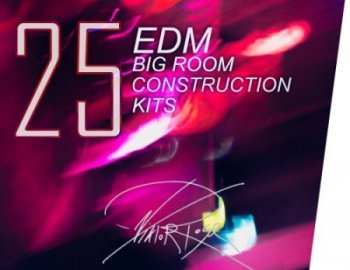 VR1 Big Room EDM Construction Kits