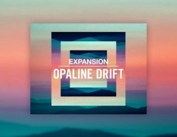Native Instruments Maschine Expansion Opaline Drift v1.0.0