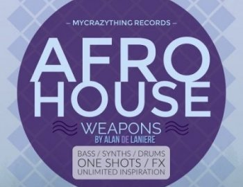 Mycrazything Records Afro House Weapons 4