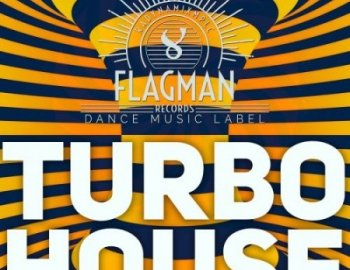 Flagman Turbo House
