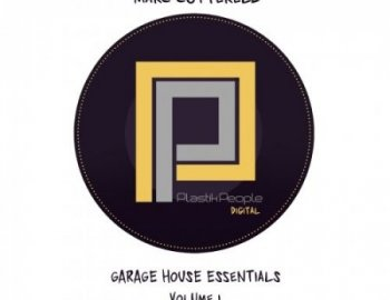 Plastik People Garage House Essentials Vol.1