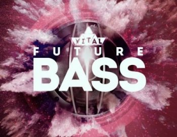 Mainroom Warehouse Vital Future Bass