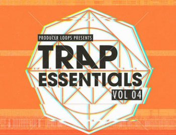 Producer Loops Trap Essentials Vol 4