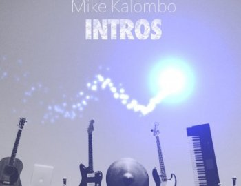 Mike Kalombo INTROs