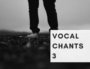 Freak Music Vocal Chants 3