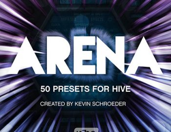 u-he Kevin Schroeder - Arena for Hive