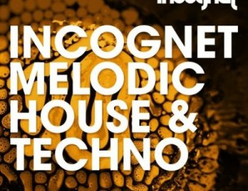 Incognet Melodic House & Techno
