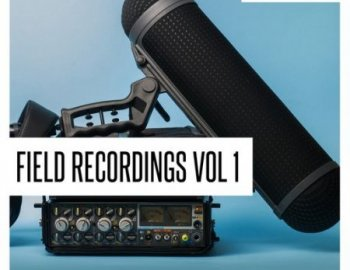 Concept Samples Field Recordings Vol 1