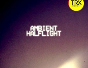 TRX Machinemusic Ambient Halflight