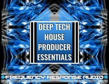 Frequency Response Audio Deep House Producer Esssentials