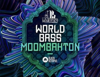 Black Octopus Sound World Bass Moombahton by Basement Freaks