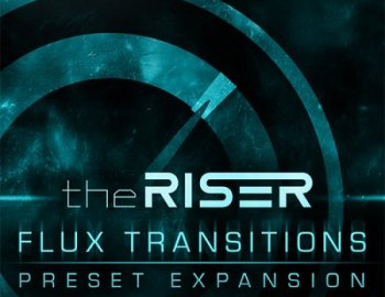 Air Music Technology - Flux Transitions Vol.2 (The Riser Expansion Pack)