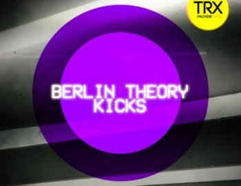 TRX Machinemusic Berlin Theory Kicks