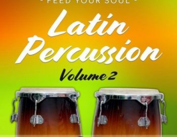 Feed Your Soul Music Feed Your Soul Latin Percussion Volume 2