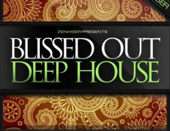Zenhiser - Blissed Out Deep House