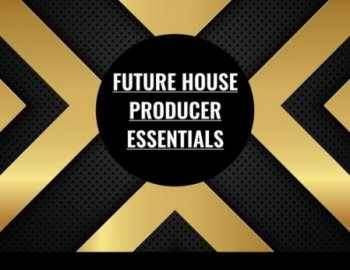 Frequency Response Audio Future House Producer Essentials