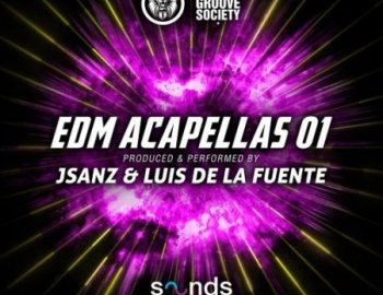 The Groove Society EDM Acapellas Vol.1