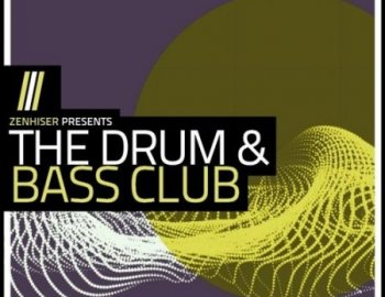 Zenhiser The Drum and Bass Club